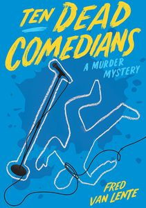 [Ten Dead Comedians: A Murder Mystery (Signed) (Product Image)]