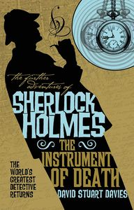 [The Further Adventures Of Sherlock Holmes: The Instrument Of Death (Product Image)]