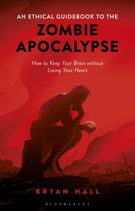 [An Ethical Guidebook To The Zombie Apocalypse (Product Image)]