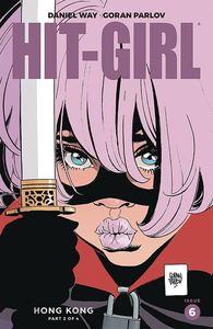 [Hit-Girl: Season Two #6 (Cover A Parlov) (Product Image)]
