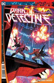 [Future State: Dark Detective #4 (Cover A Dan Mora)]