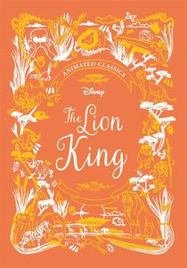 [The Lion King: Disney Animated Classics (Hardcover) (Product Image)]