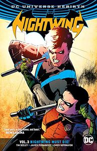 [Nightwing: Volume 3: Nightwing Must Die (Rebirth) (Product Image)]