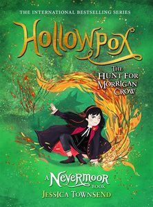[The Hunt For Morrigan Crow: Book 3: Hollowpox (Hardcover) (Product Image)]