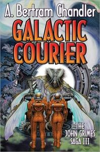 [John Grimes Saga: Book 3: Galactic Courier (Product Image)]