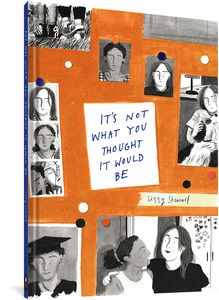 [It's Not What You Thought It Would Be (Hardcover) (Product Image)]