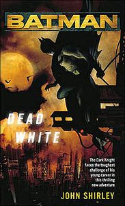 [Batman: Dead White (Product Image)]