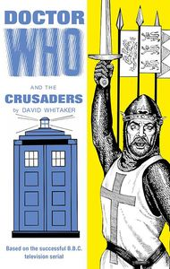 [Doctor Who & The Crusaders (Hardcover) (Product Image)]
