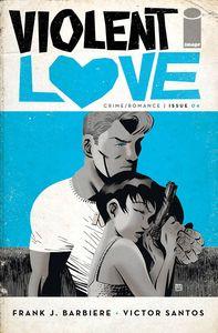[Violent Love #4 (Cover A Santos) (Product Image)]