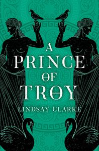 [The Troy Quartet: Book 1: A Prince Of Troy (Product Image)]