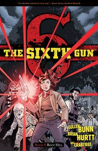 [Sixth Gun: Volume 9: Boot Hill (Product Image)]