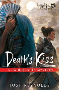 [Legend Of The Five Rings: Death's Kiss: A Daidoji Shin Mystery (Product Image)]