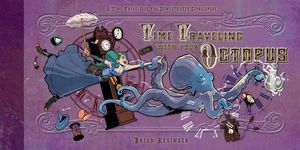 [Time Traveling With Your Octopus (Signed Edition Hardcover) (Product Image)]