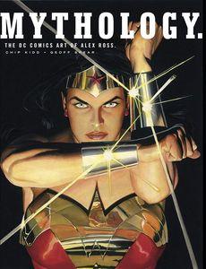[Mythology: The DC Comics Art Of Alex Ross (Hardcover) (Product Image)]