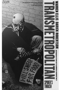 [Transmetropolitan: Volume 7: Spiders Thrash (New Edition - Titan Edition) (Product Image)]
