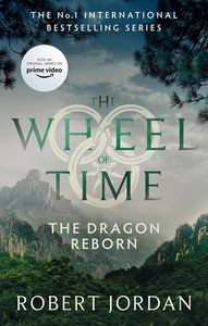 [The Wheel Of Time: Book 3: The Dragon Reborn (Product Image)]