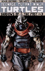 [Teenage Mutant Ninja Turtles: Volume 3: Shadows Of The Past (Product Image)]