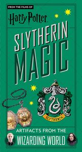 [Harry Potter: Slytherin Magic: Artifacts From The Wizarding World (Hardcover) (Product Image)]
