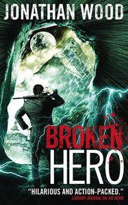 [Broken Hero (Product Image)]