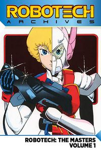 [Robotech Archives: The Masters: Volume 1 (Product Image)]