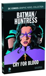 [DC: Graphic Novel Collection: Volume 61: Batman Huntress Cry For Blood (Hardcover) (Product Image)]
