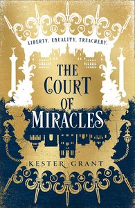 [The Court Of Miracles Trilogy: Book1: The Court Of Miracles (Hardback) (Product Image)]