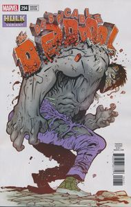 [Despicable Deadpool #294 (Hulk Variant) (Legacy) (Product Image)]