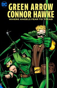 [Green Arrow: Connor Hawke Where Angels Fear To Tread (Product Image)]