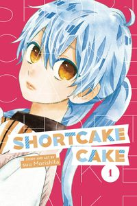 [Shortcake Cake: Volume 1 (Product Image)]