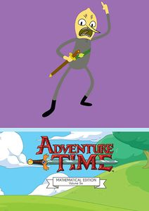 [Adventure Time: Volume 6 (Hardcover - Mathematical Edition) (Product Image)]