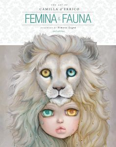 [The Art Of Camilla Derrico: Volume 1: Femina & Fauna: New Edition (Hardcover) (Product Image)]