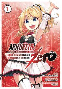 [Arifureta: From Commonplace to World's Strongest Zero: Volume 1 (Light Novel) (Product Image)]