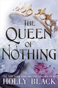 [The Folk Of The Air: Book 3: The Queen Of Nothing (Hardcover) (Product Image)]