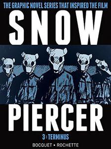 [Snowpiercer: Volume 3: Terminus (Hardcover) (Product Image)]