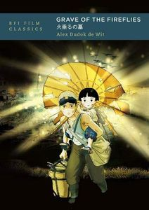 [Grave Of The Fireflies (BFI Film Classics) (Product Image)]