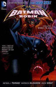 [Batman & Robin: Volume 1: Born To Kill (Product Image)]