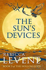 [Of The Hollow Gods: Book 3: The Sun's Devices (Product Image)]