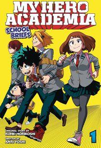 [My Hero Academia: School Briefs Novel: Volume 1 (Product Image)]