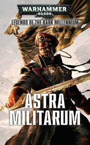 [Warhammer 40K: Legends Of The Dark Millennium: Astra Militarum (Product Image)]