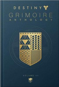 [Destiny: Grimoire Anthology: Volume 3 (Hardcover) (Product Image)]