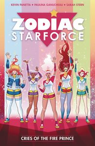 [Zodiac Starforce: Volume 2: Cries Of The Fire Prince (Product Image)]