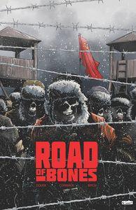[Road Of Bones #1 (3rd Printing) (Product Image)]