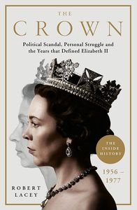 [The Crown: The Official History Behind Season 3 (Hardcover) (Product Image)]