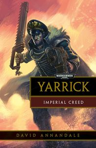 [Warhammer 40K: Yarrick: Imperial Creed (Product Image)]