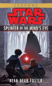 [Star Wars Legends: Splinter Of The Mind's Eye (Product Image)]