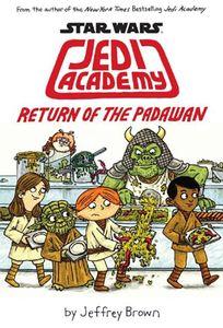 [Jedi Academy: Book 2: Return Of The Padawan (Product Image)]