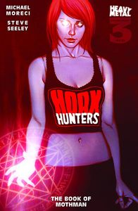 [Hoax Hunters 2015: Volume 3: Book Of Mothman (Product Image)]