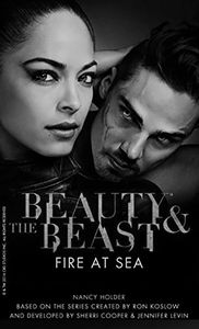 [The Beauty & The Beast: Book 3: Fire At Sea (Product Image)]