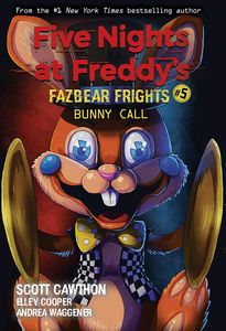 [Five Nights At Freddy's: Fazbear Frights: Book 5: Bunny Call (Product Image)]