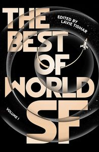 [The Best Of World SF: Volume 1 (Hardcover) (Product Image)]